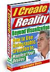 I Create Reality - Beyond Visualization